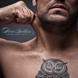 Dan Sultan - Under Your Skin